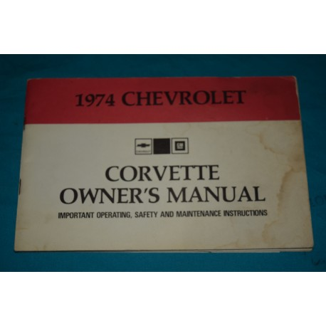 original 1974 chevrolet corvette owners manual rh thegloveboxshop com 1974 corvette stingray owners manual 1974 corvette service manual download